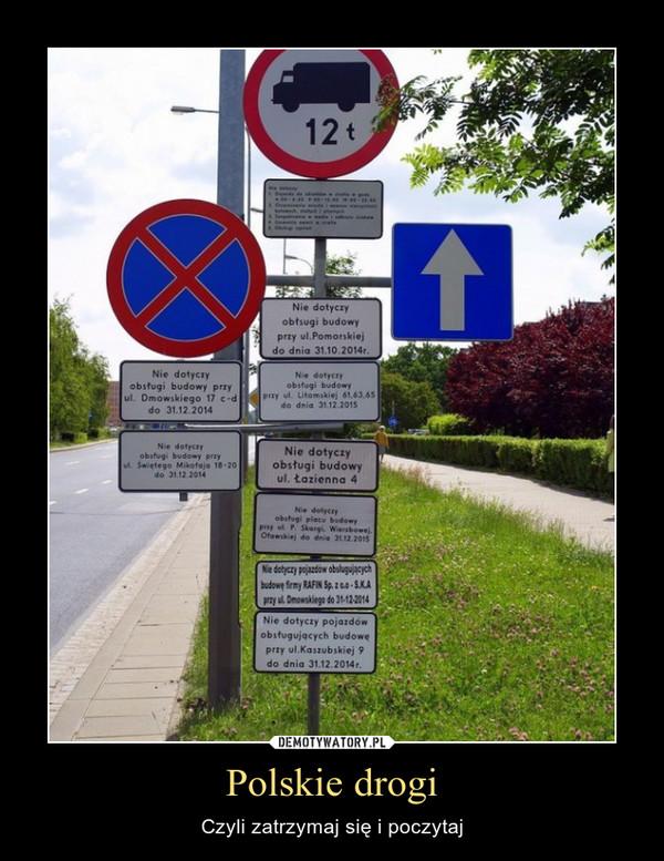 Polskie drogi – Czyli zatrzymaj się i poczytaj
