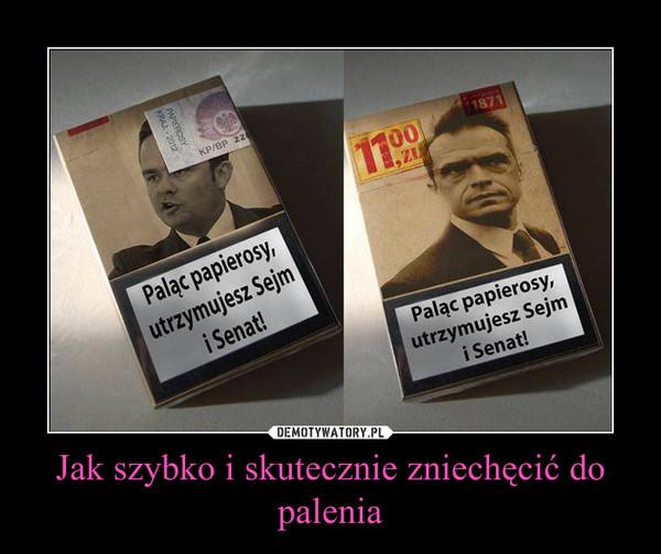 Jak szybko i skutecznie zniechęcić do palenia –