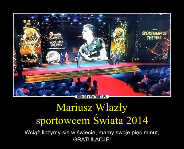 Mariusz Wlazły sportowcem Świata 2014