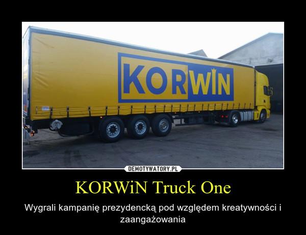 KORWiN Truck One – Wygrali kampanię prezydencką pod względem kreatywności i zaangażowania