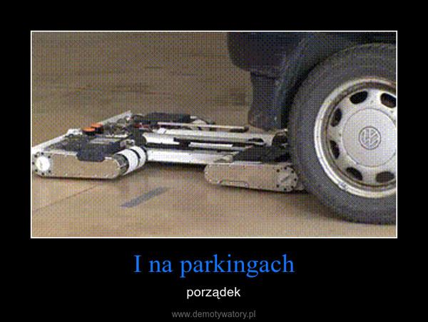 I na parkingach – porządek