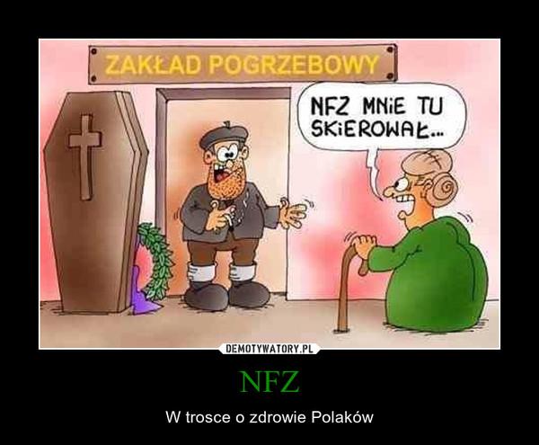 NFZ – W trosce o zdrowie Polaków