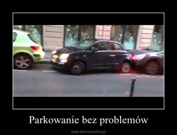 Parkowanie bez problemów –