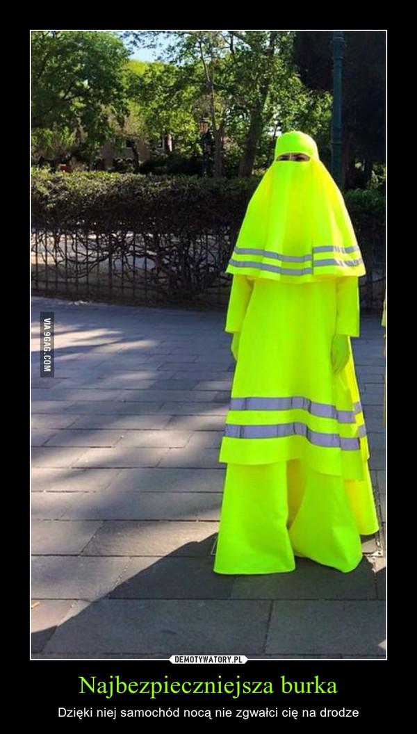Najbezpieczniejsza burka – Dzięki niej samochód nocą nie zgwałci cię na drodze