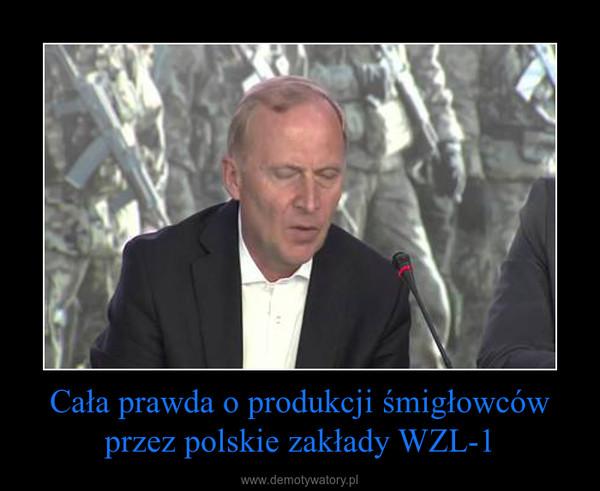 Cała prawda o produkcji śmigłowców przez polskie zakłady WZL-1 –
