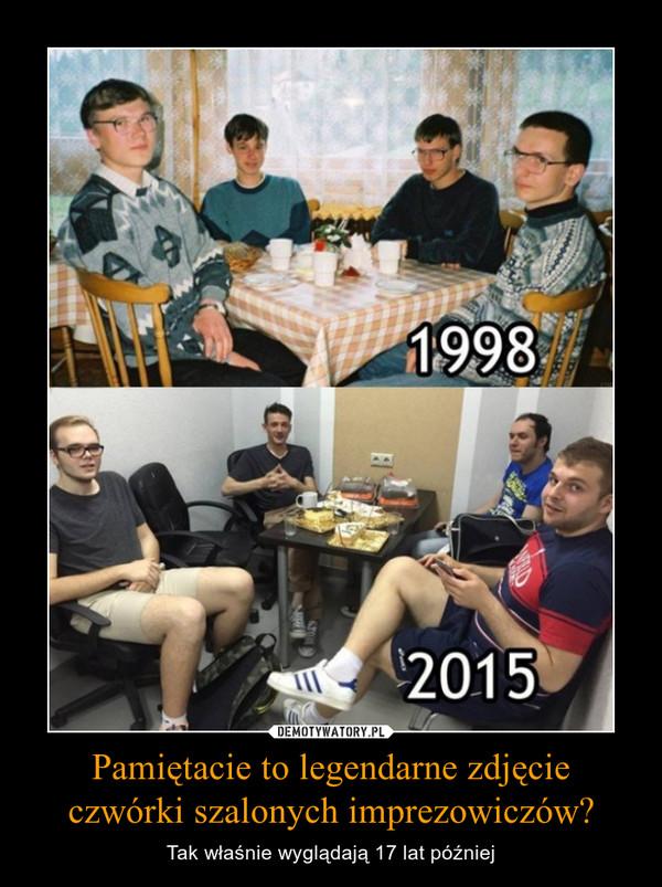 Pamiętacie to legendarne zdjęcie czwórki szalonych imprezowiczów? – Tak właśnie wyglądają 17 lat później