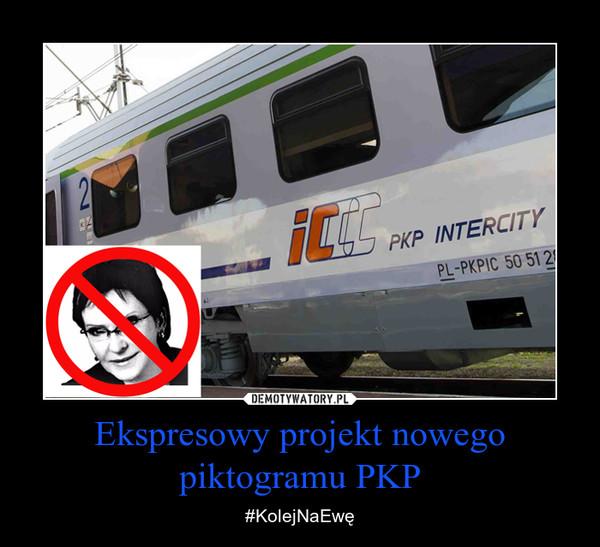 Ekspresowy projekt nowego piktogramu PKP – #KolejNaEwę