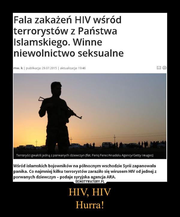 HIV, HIV Hurra!