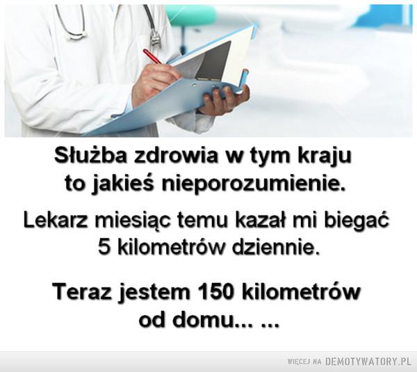 Służba zdrowia... –