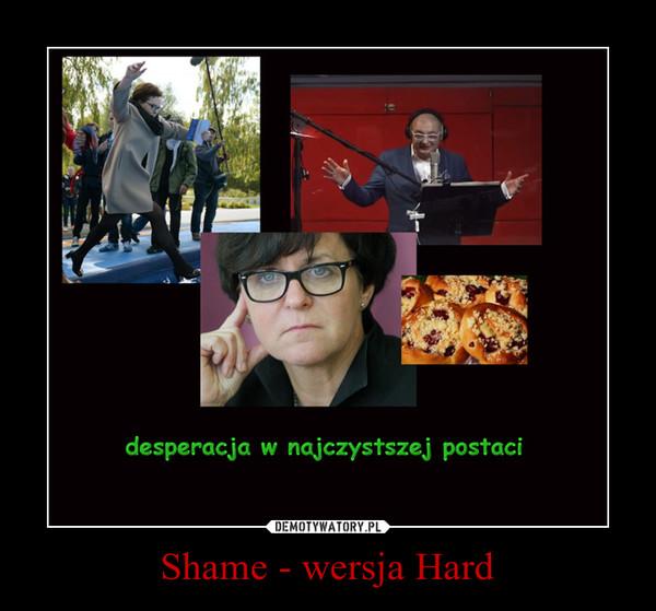Shame - wersja Hard –