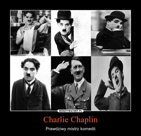 Charlie Chaplin – Prawdziwy mistrz komedii