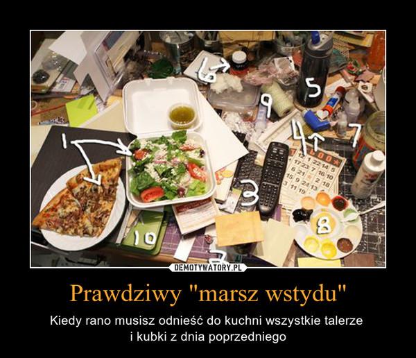 """Prawdziwy """"marsz wstydu"""" – Kiedy rano musisz odnieść do kuchni wszystkie talerze i kubki z dnia poprzedniego"""