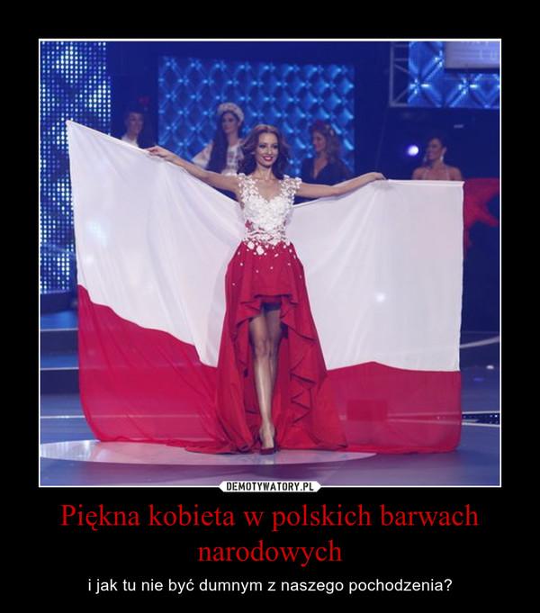 Piękna kobieta w polskich barwach narodowych – i jak tu nie być dumnym z naszego pochodzenia?