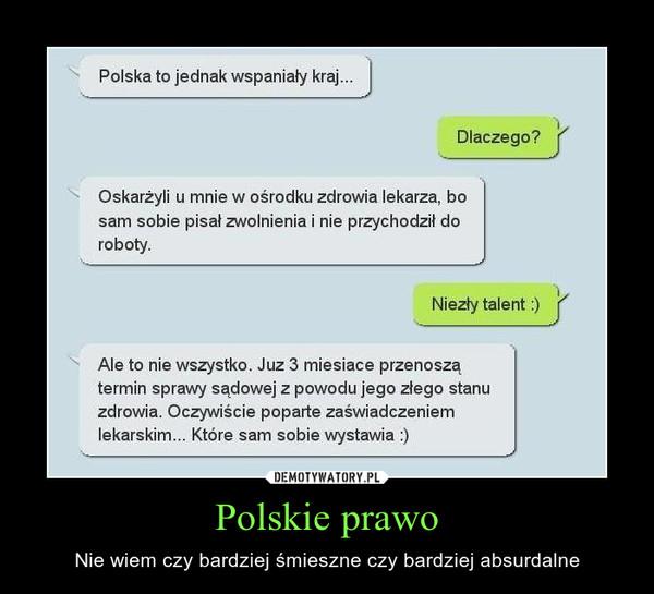 Polskie prawo – Nie wiem czy bardziej śmieszne czy bardziej absurdalne