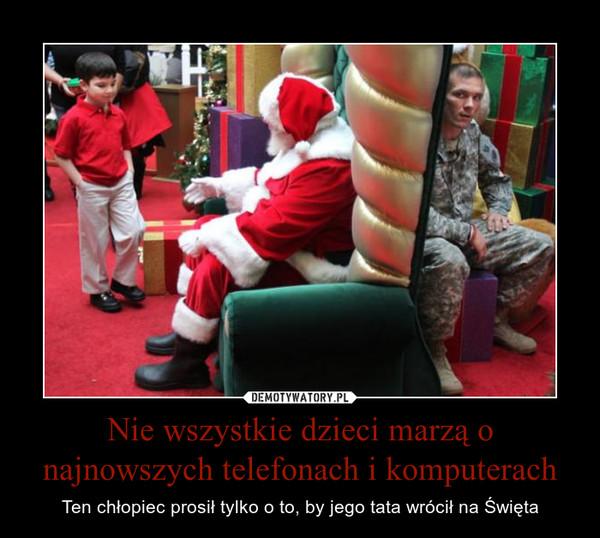 Nie wszystkie dzieci marzą o najnowszych telefonach i komputerach – Ten chłopiec prosił tylko o to, by jego tata wrócił na Święta