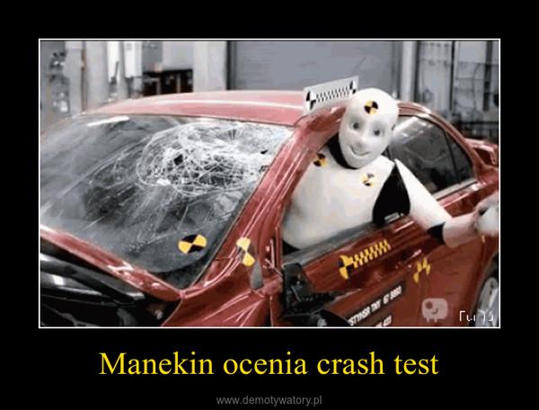 Manekin ocenia crash test –