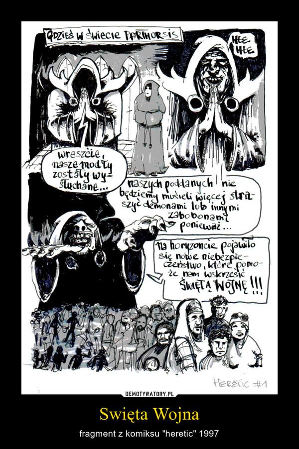 """Swięta Wojna – fragment z komiksu """"heretic"""" 1997"""