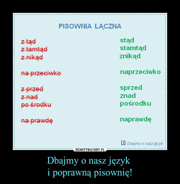 Dbajmy o nasz język i poprawną pisownię! –