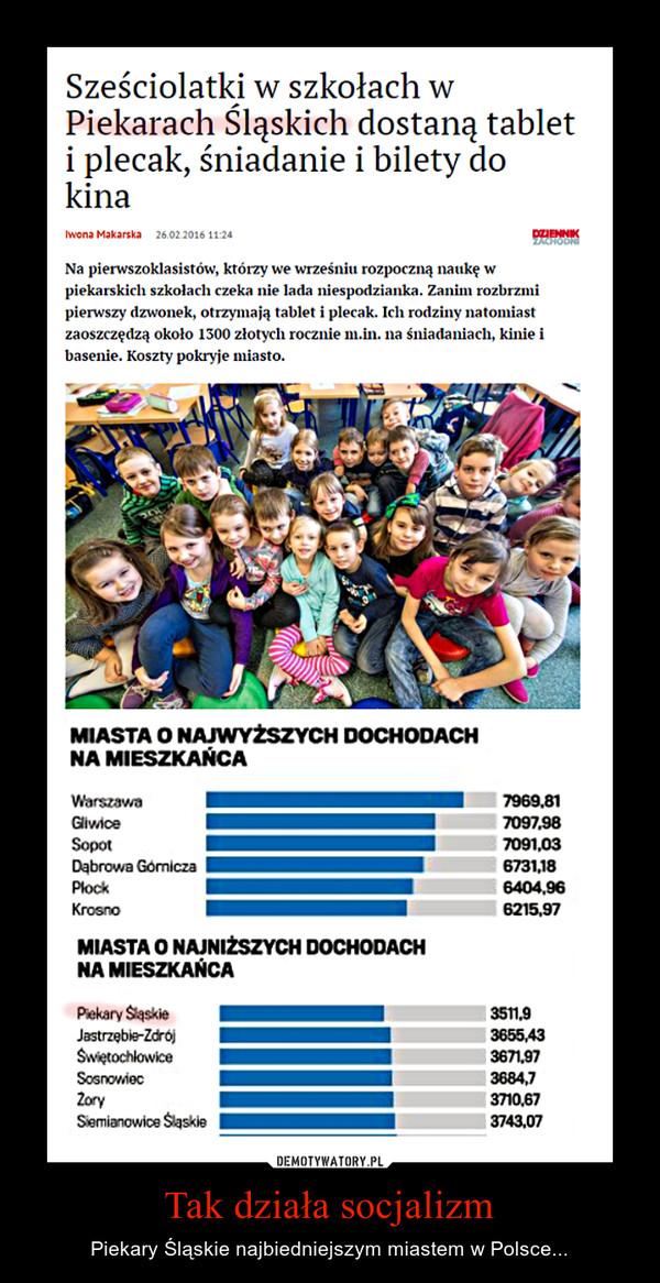 Tak działa socjalizm – Piekary Śląskie najbiedniejszym miastem w Polsce...