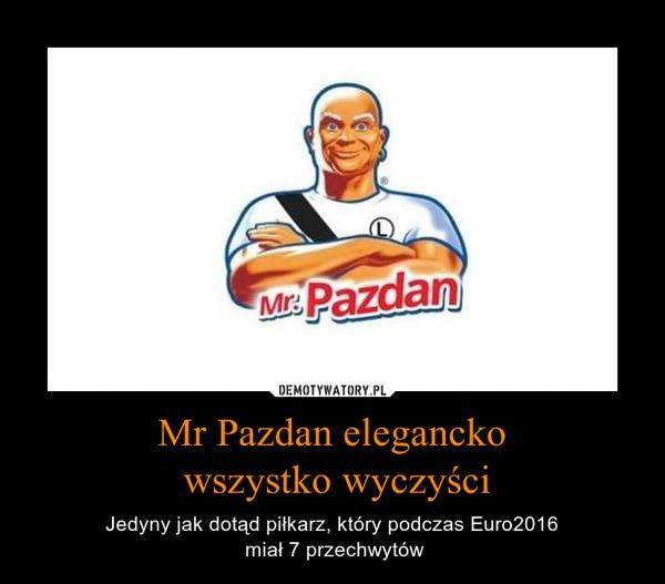 Mr Pazdan elegancko wszystko wyczyści – Jedyny jak dotąd piłkarz, który podczas Euro2016 miał 7 przechwytów