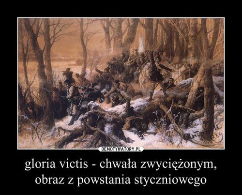 gloria victis - chwała zwyciężonym, obraz z powstania styczniowego