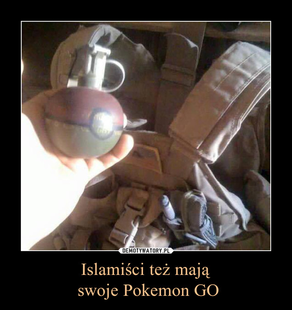 Islamiści też mają swoje Pokemon GO –