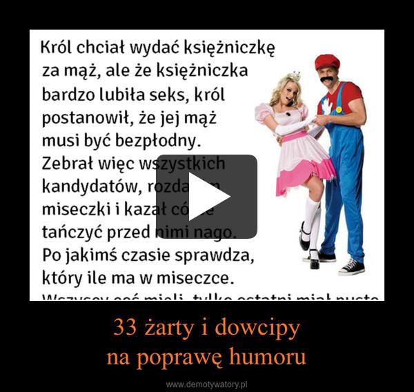 33 żarty i dowcipyna poprawę humoru –
