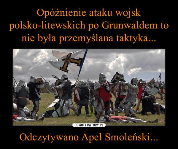 Odczytywano Apel Smoleński... –