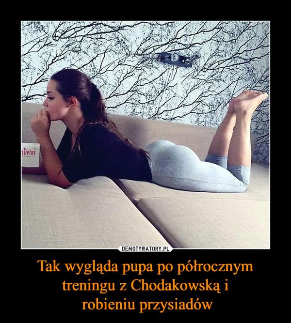 Tak wygląda pupa po półrocznym treningu z Chodakowską i robieniu przysiadów –