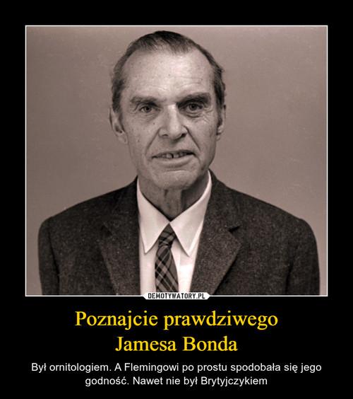 Poznajcie prawdziwego Jamesa Bonda
