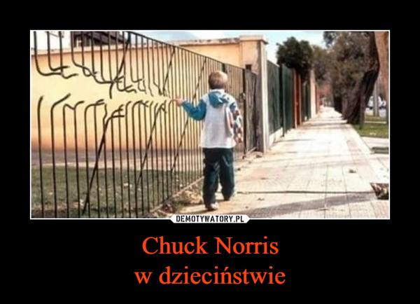 Chuck Norrisw dzieciństwie –