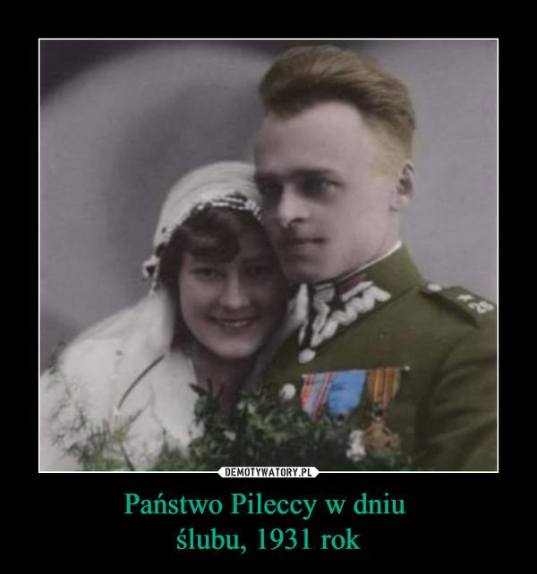 Państwo Pileccy w dniu ślubu, 1931 rok –