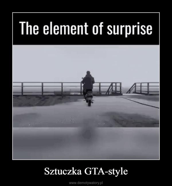 Sztuczka GTA-style –