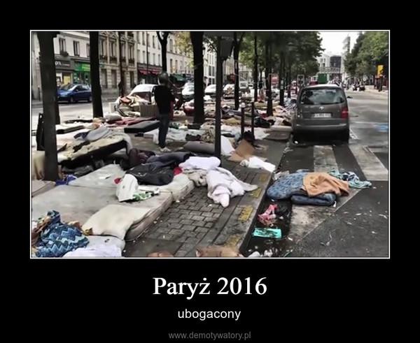 Paryż 2016 – ubogacony