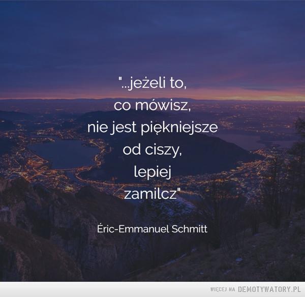 Éric-Emmanuel Schmitt –