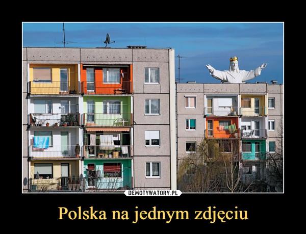 Polska na jednym zdjęciu –