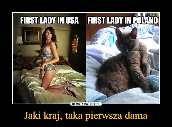 Jaki kraj, taka pierwsza dama –