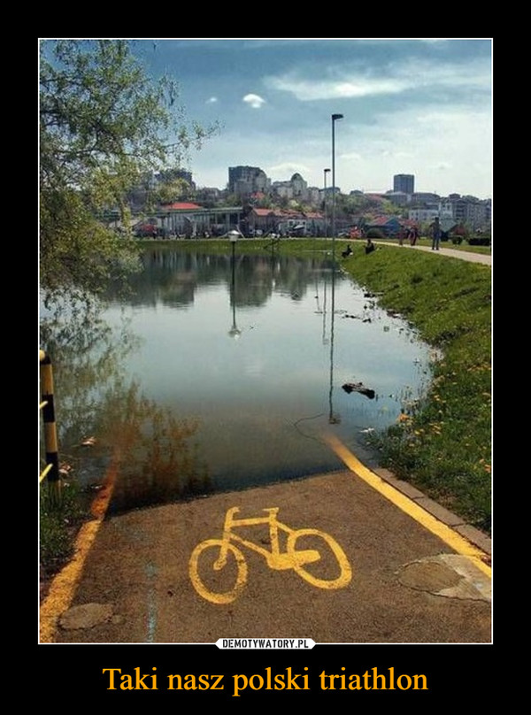 Taki nasz polski triathlon –