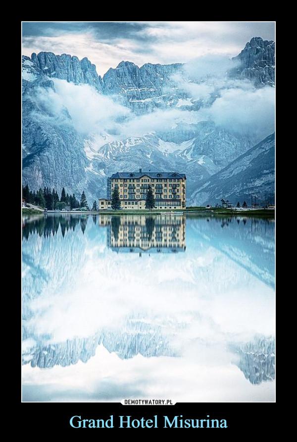 Grand Hotel Misurina –