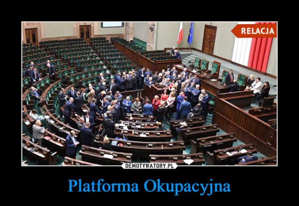 Platforma Okupacyjna –