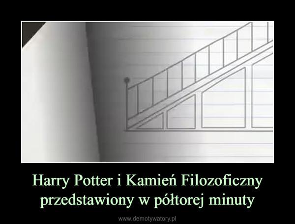 Harry Potter i Kamień Filozoficzny przedstawiony w półtorej minuty –