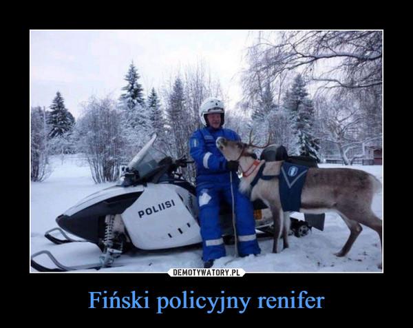 Fiński policyjny renifer –