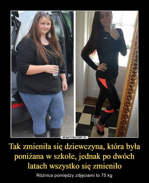 Tak zmieniła się dziewczyna, która była poniżana w szkole, jednak po dwóch latach wszystko się zmieniło – Różnica pomiędzy zdjęciami to 75 kg