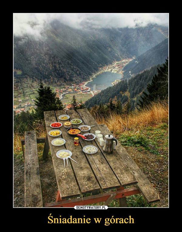 Śniadanie w górach –