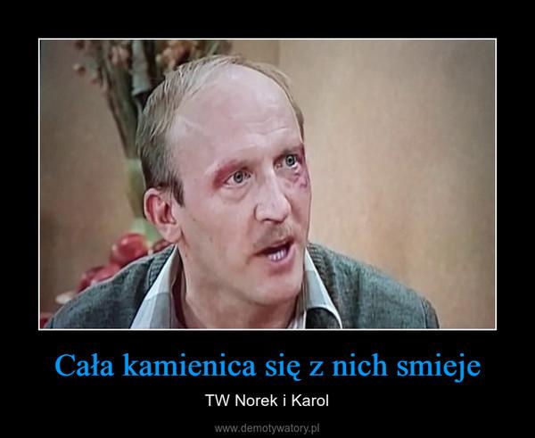 Cała kamienica się z nich smieje – TW Norek i Karol