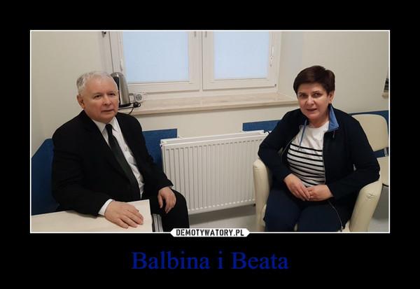 Balbina i Beata –