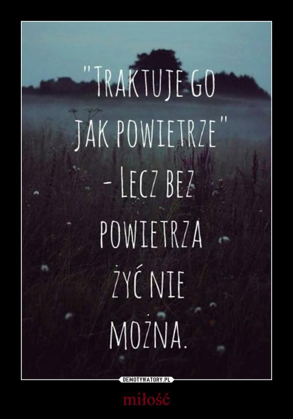 miłość –