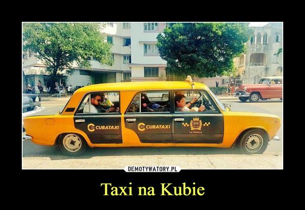 Taxi na Kubie –