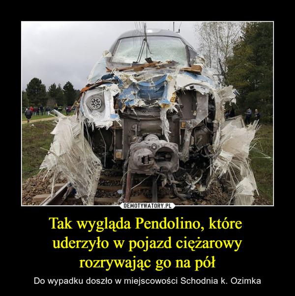 Tak wygląda Pendolino, które uderzyło w pojazd ciężarowyrozrywając go na pół – Do wypadku doszło w miejscowości Schodnia k. Ozimka