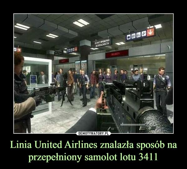 Linia United Airlines znalazła sposób na przepełniony samolot lotu 3411 –